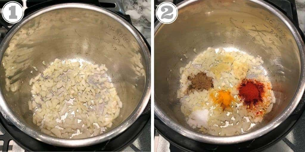 step one and two showing onions and spice in instant pot