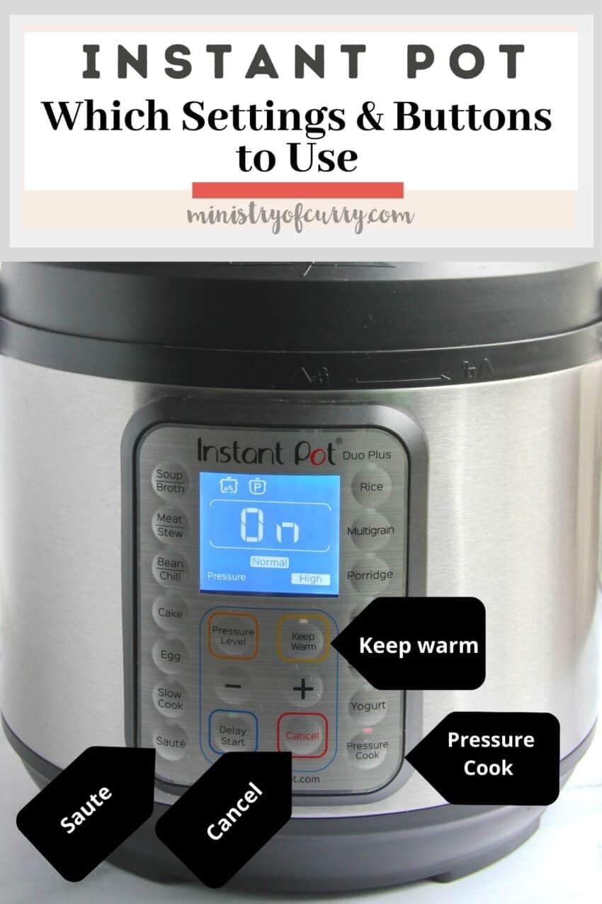 Most common Instant Pot buttons